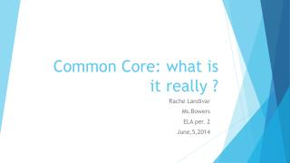 Common Core: what is it really ?