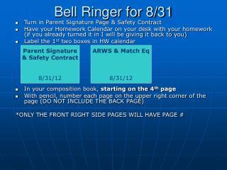 Bell Ringer for 8/31