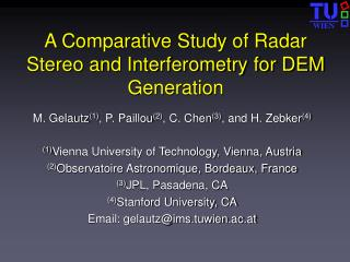 A Comparative Study of Radar Stereo and Interferometry for DEM Generation