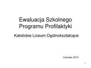 Ewaluacja Szkolnego Programu Profilaktyki