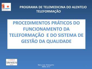 Procedimentos Práticos do funcionamento da Teleformação  e do Sistema de Gestão da Qualidade