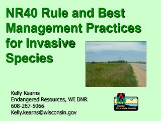NR40 Rule and Best Management Practices for Invasive  Species