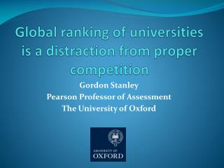 Global ranking of universities is a distraction from proper competition