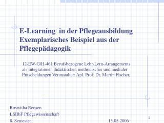 E-Learning  in der Pflegeausbildung Exemplarisches Beispiel aus der Pflegep dagogik