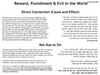 Reward, Punishment & Evil in the World