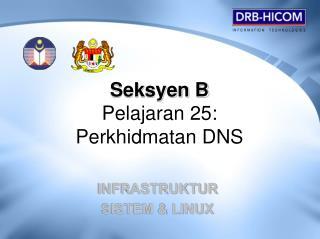 Seksyen B Pelajaran 25:  Perkhidmatan DNS