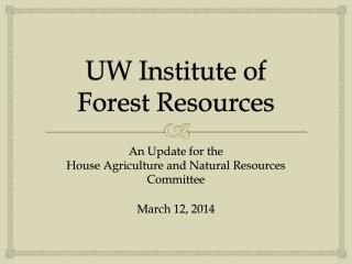 UW Institute of Forest Resources