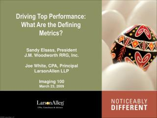 Driving Top Performance: What Are the Defining Metrics