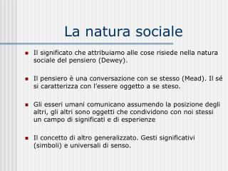 La natura sociale