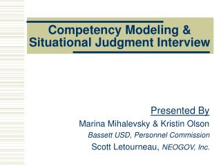 Competency Modeling & Situational Judgment Interview