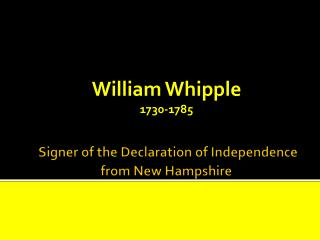 Signer of the Declaration of Independence from New Hampshire