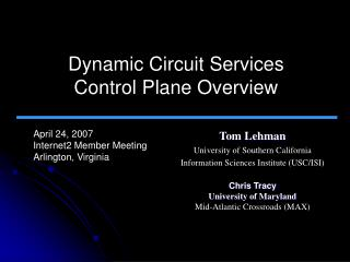 Dynamic Circuit Services  Control Plane Overview