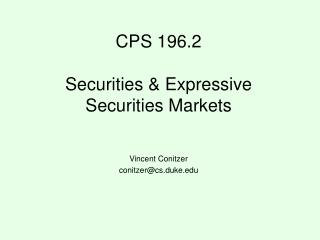 CPS 196.2 Securities & Expressive Securities Markets