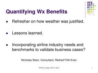 Quantifying Wx Benefits