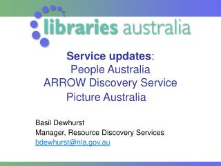 Service updates : People Australia ARROW Discovery Service Picture Australia