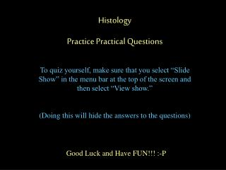Histology Practice Practical Questions