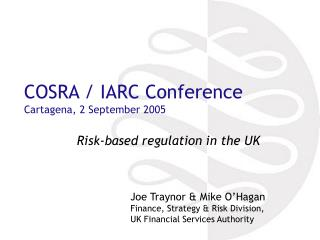 COSRA / IARC Conference Cartagena, 2 September 2005