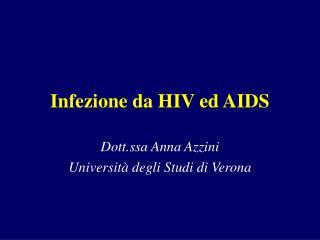Infezione da HIV ed AIDS