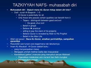 TAZKIYYAH NAFS- muhasabah diri
