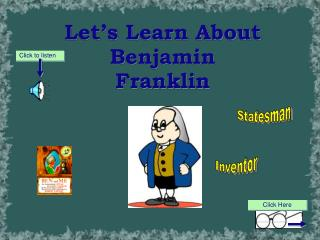 Let�s Learn About Benjamin Franklin
