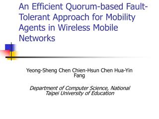 An Efficient Quorum-based Fault-Tolerant Approach for Mobility Agents in Wireless Mobile Networks