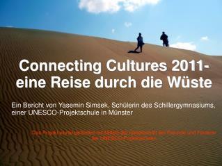 Connecting Cultures 2011- eine Reise durch die Wüste