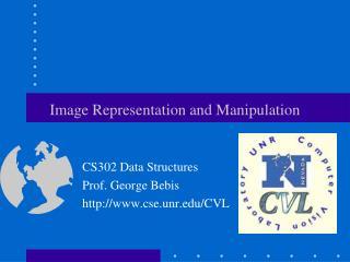 Image Representation and Manipulation