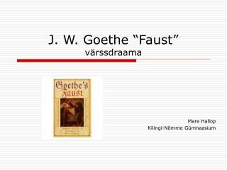 """J. W. Goethe """"Faust"""" värssdraama"""