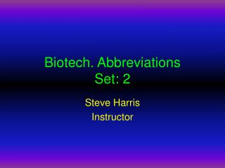 Biotech. Abbreviations Set: 2