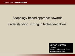 A topology-based approach towards  understanding  mixing in high-speed flows