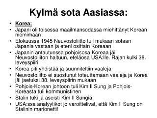 Kylm� sota Aasiassa: