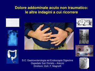Dolore addominale acuto non traumatico: le altre indagini a cui ricorrere