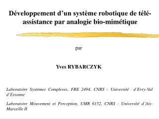 Laboratoire Systèmes Complexes, FRE 2494, CNRS - Université  d'Evry-Val d'Essonne