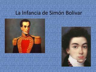 La  Infancia  de  Simón  Bolivar