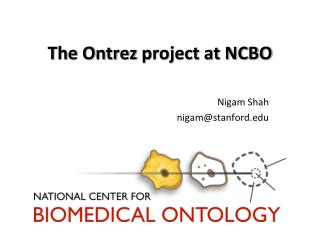 The  Ontrez  project at NCBO