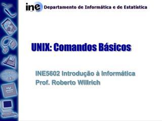 UNIX: Comandos Básicos