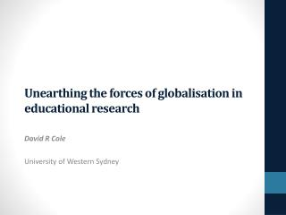 Unearthing the forces of globalisation in educational research