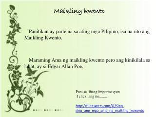 Panitikan ay parte na sa ating mga Pilipino, isa na rito ang Maikling Kwento.