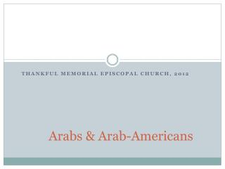 Arabs & Arab-Americans