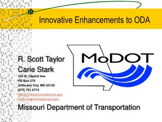 Innovative Enhancements to ODA
