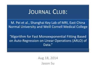 Aug 18,  2014 Jason Su