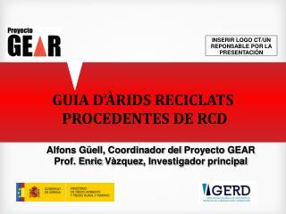 GUIA D'ÀRIDS RECICLATS  PROCEDENTES DE RCD