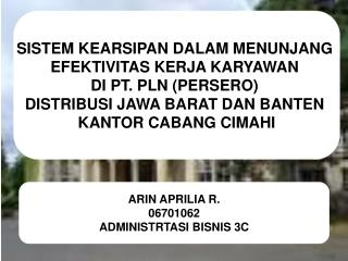 ARIN APRILIA R. 06701062 ADMINISTRTASI BISNIS 3C