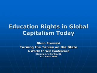 Education Rights in Global Capitalism Today
