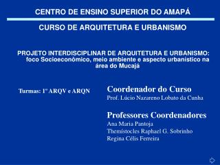 CENTRO DE ENSINO SUPERIOR DO AMAP�