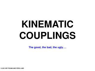 KINEMATIC COUPLINGS