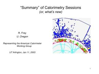 """Summary"" of Calorimetry Sessions (or, what's new)"