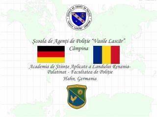 """Şcoala de Agenţi de Poliţie """"Vasile Lascăr""""  Câmpina"""