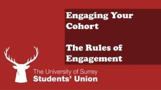 Engaging Your Cohort The Rules of Engagement