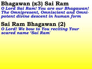 1286 Ver06L Bhagawan (x3) Sai Ram
